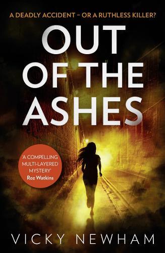Out of the Ashes: A Di Maya Rahman Novel (Hardback)
