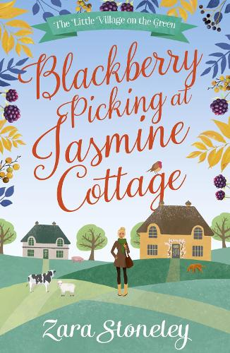 Blackberry Picking at Jasmine Cottage - The Little Village on the Green 2 (Paperback)