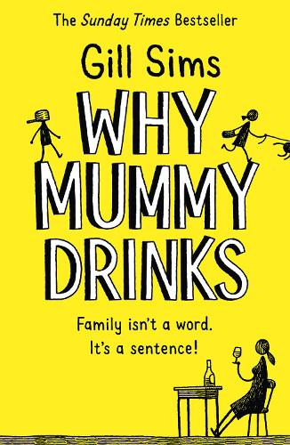 Why Mummy Drinks (Paperback)