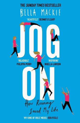 Jog On: How Running Saved My Life (Paperback)