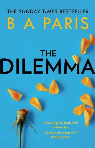 The Dilemma (Hardback)