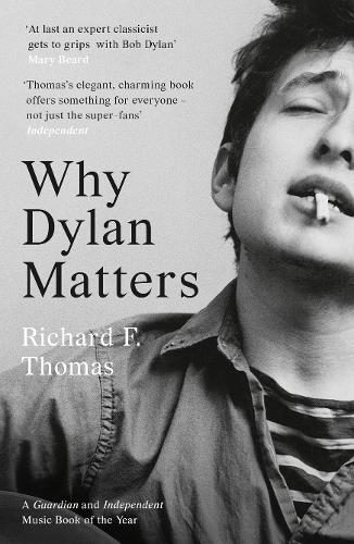 Why Dylan Matters (Paperback)