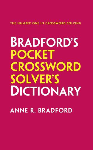 Bradford's Pocket Crossword Solver's Dictionary: Over 125,000 Solutions in an A-Z Format for Cryptic and Quick Puzzles (Paperback)