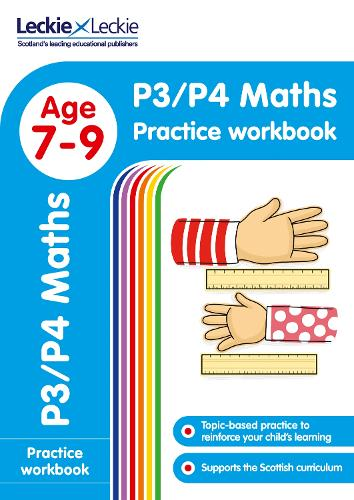 P3/P4 Maths Practice Workbook: Extra Practice for Cfe Primary School English - Leckie Primary Success (Paperback)