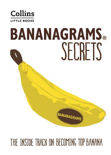 BANANAGRAMS (R) Secrets
