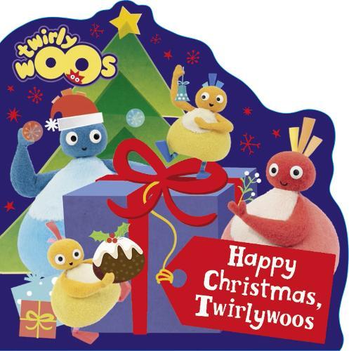 Happy Christmas, Twirlywoos! - Twirlywoos (Board book)