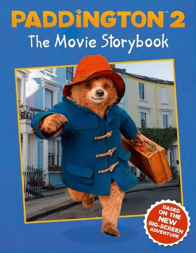 Paddington 2: The Movie Storybook: Movie Tie-in (Paperback)