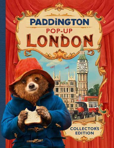 Paddington Pop-Up London: Movie tie-in: Collector'S Edition (Hardback)