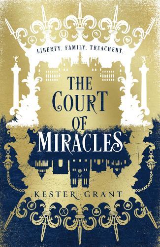 The Court of Miracles - The Court of Miracles Trilogy Book 1 (Hardback)
