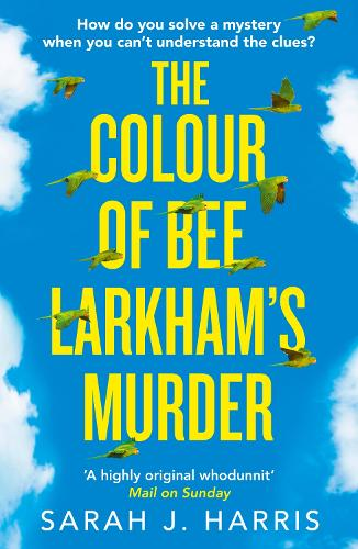 The Colour of Bee Larkham's Murder (Paperback)