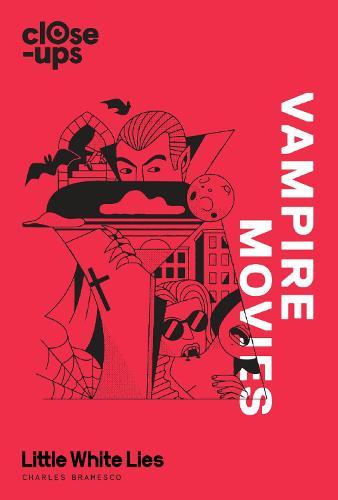 Vampire Movies - Close-Ups 2 (Hardback)