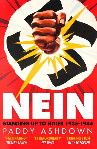 Nein: Standing Up to Hitler 1935-1944 (Paperback)