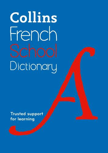 Collins French School Dictionary: Learn French with Collins Dictionaries for Schools (Paperback)