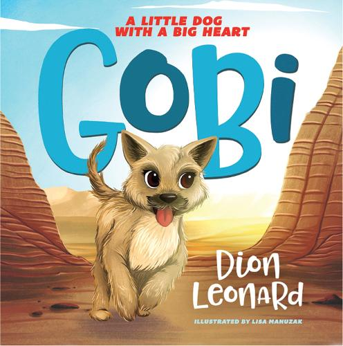 Gobi: A Little Dog with a Big Heart (Paperback)