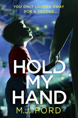 Hold My Hand: The Addictive New Crime Thriller That You Won't be Able to Put Down in 2018 (Paperback)
