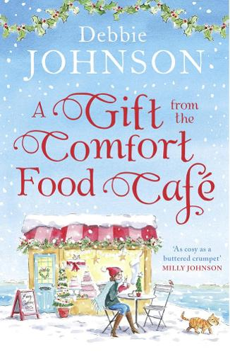 A Gift from the Comfort Food Cafe (Paperback)