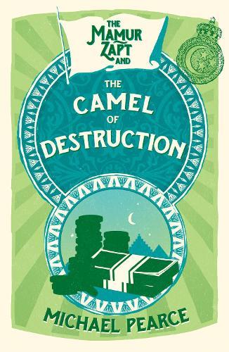 The Mamur Zapt and the Camel of Destruction - Mamur Zapt 7 (Paperback)