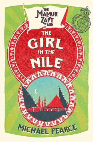 The Mamur Zapt and the Girl in Nile - Mamur Zapt 5 (Paperback)