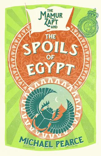The Mamur Zapt and the Spoils of Egypt - Mamur Zapt 6 (Paperback)