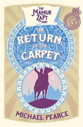 Mamur Zapt and the Return of the Carpet - Mamur Zapt 1 (Paperback)