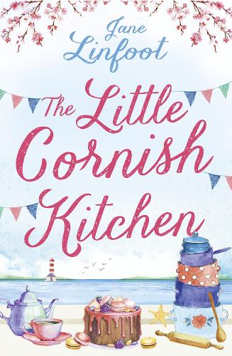 The Little Cornish Kitchen: A Heartwarming and Funny Romance Set in Cornwall (Paperback)