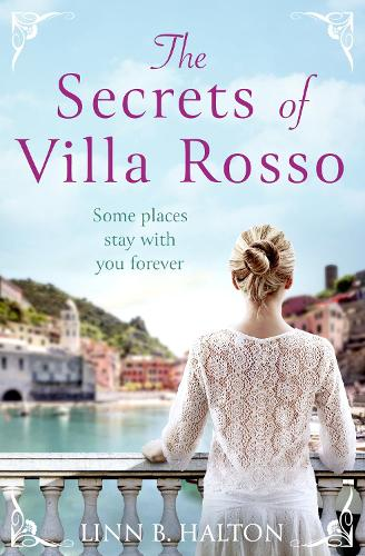 The Secrets of Villa Rosso: Escape to Italy for a Summer Romance to Remember (Paperback)