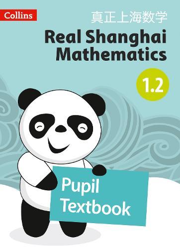 Pupil Textbook 1.2 - Real Shanghai Mathematics (Paperback)