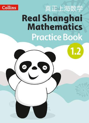 Pupil Practice Book 1.2 - Real Shanghai Mathematics (Paperback)
