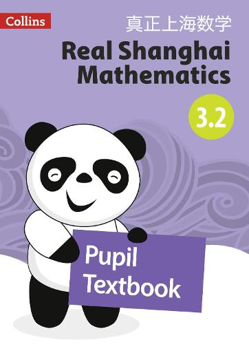 Pupil Textbook 3.2 - Real Shanghai Mathematics (Paperback)