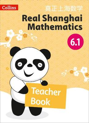 Teacher Book 6.1 - Real Shanghai Mathematics (Paperback)