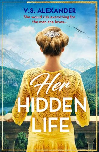 Her Hidden Life: A Captivating Story of History, Danger and Risking it All for Love (Paperback)