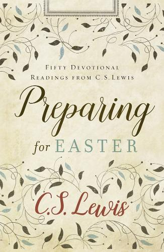 Cover Preparing for Easter: Fifty Devotional Readings