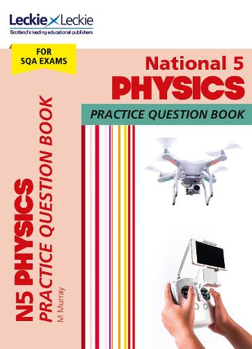 National 5 Physics Practice Question Book for New 2019 Exams: Extra  Practice for Sqa Exam Topics - SQA Practice Question Book (Paperback)