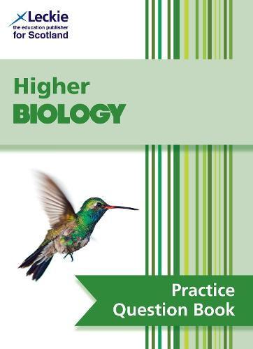 Higher Biology Practice Question Book: Extra Practice for Sqa Exam Topics - SQA Practice Question Book (Paperback)