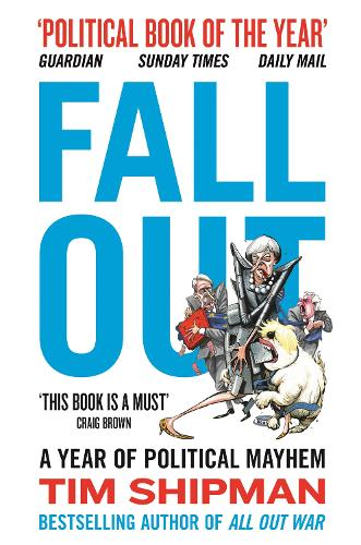 Fall Out: A Year of Political Mayhem (Paperback)