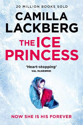 The Ice Princess - Patrik Hedstrom and Erica Falck Book 1 (Paperback)