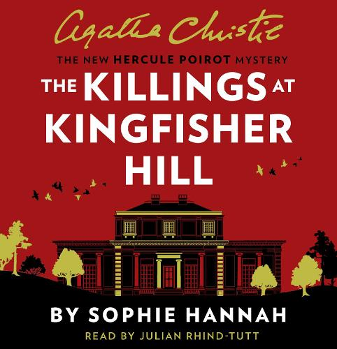 The Killings at Kingfisher Hill: The New Hercule Poirot Mystery (CD-Audio)