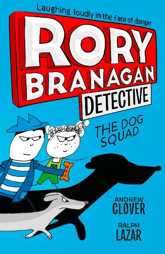 The Dog Squad - Rory Branagan (Detective) 2 (Paperback)