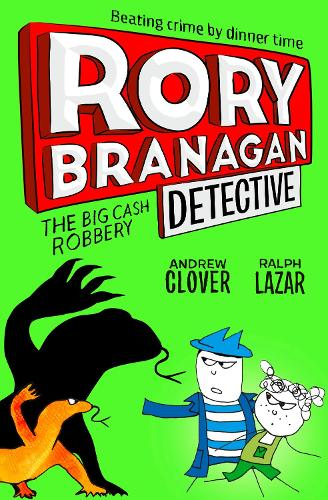 The Big Cash Robbery - Rory Branagan (Detective) 3 (Paperback)