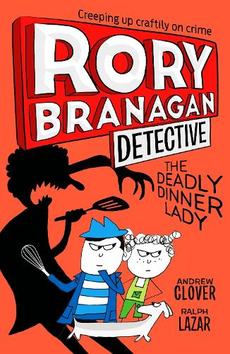 The Deadly Dinner Lady - Rory Branagan (Detective) 4 (Paperback)