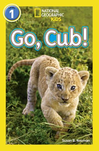 Go, Cub!: Level 1 - National Geographic Readers (Paperback)