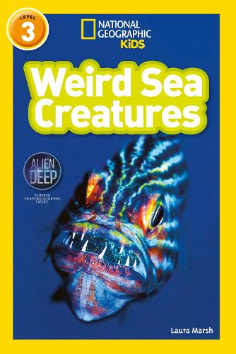 Weird Sea Creatures: Level 3 - National Geographic Readers (Paperback)