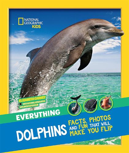 Everything: Dolphins - National Geographic Kids (Paperback)