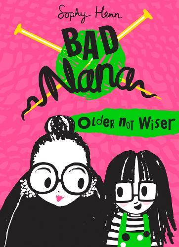 Older Not Wiser - Bad Nana (Hardback)