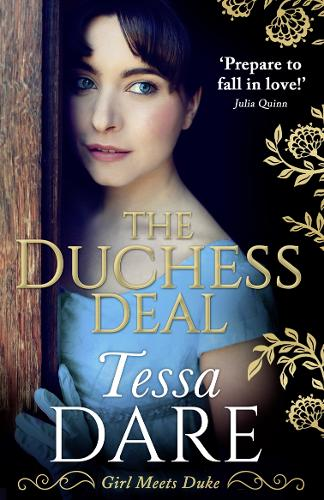 The Duchess Deal - Girl meets Duke 1 (Paperback)