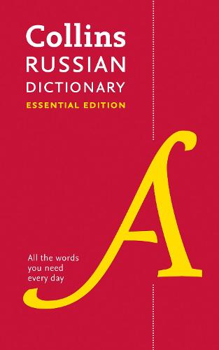 Russian Essential Dictionary: All the Words You Need, Every Day - Collins Essential (Paperback)