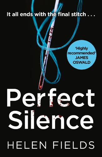 Perfect Silence - A DI Callanach Crime Thriller 4 (Paperback)