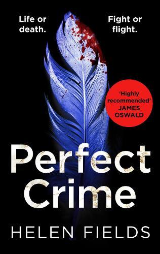 Perfect Crime - A DI Callanach Thriller Book 5 (Paperback)