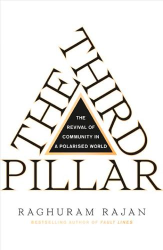 The Third Pillar: The Revival of Community in a Polarised World (Hardback)