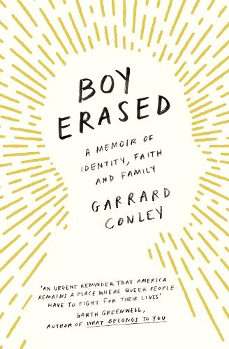 Boy Erased: A Memoir of Identity, Faith and Family (Paperback)